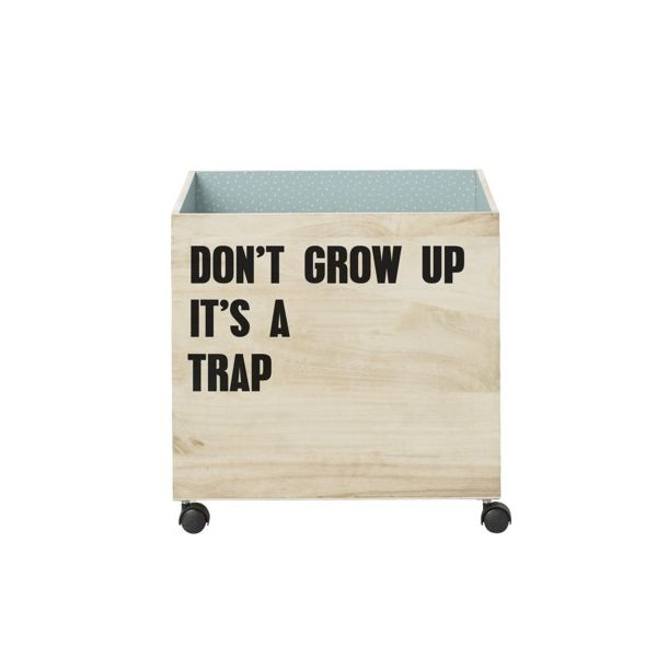 Förvaringsbox i trä - Don't grow up... - Bloomingville