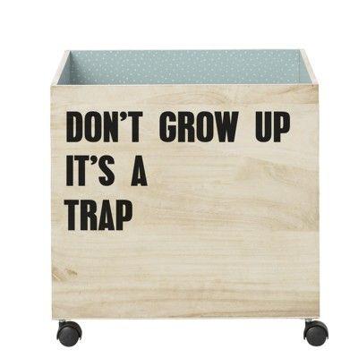 Förvaringsbox i trä - Don't grow up... - Bloomingville