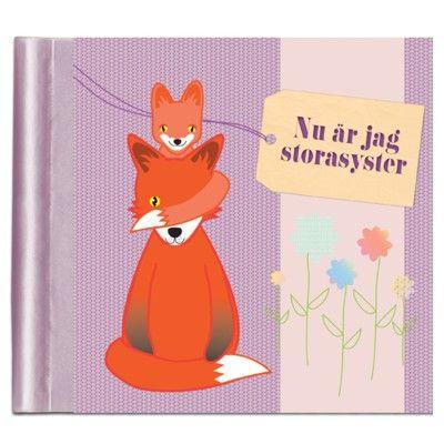 Nu är jag storasyster - en fyll-i-bok om att få syskon