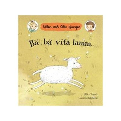 Bä bä vita lamm - Ellen och Olle sjunger